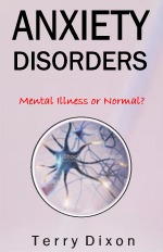 Anxiety disorders; mental Illness or normal?