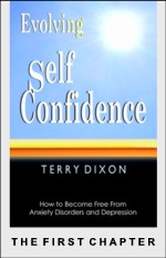 Evolving Self Confidence: The First Chapter